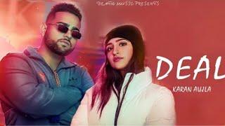 Deal (Full Song)   Karan Aujla   Deep Jandu   Latest Punjabi Songs 2020