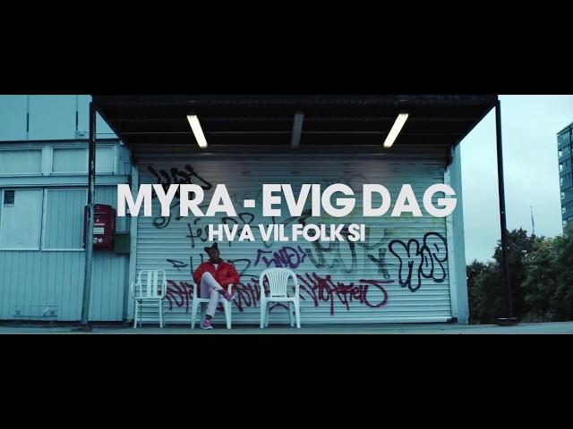 Myra – Evig dag