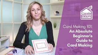 Guide To Card Making  - Beginner
