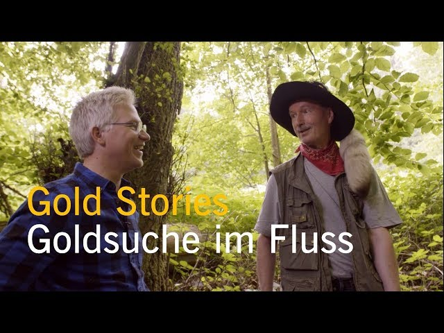 Gold Stories: Episode #1: Goldschürfen in Deutschlands Flüssen