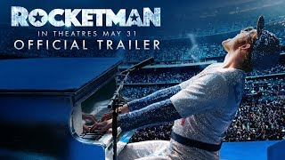 Rocketman - Official Trailer