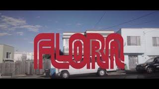 "Carpool Tunnel – ""Flora"""