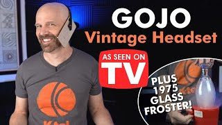 Testing Gojo the Vintage Hands-Free Headset PLUS Ronco Glass Froster Redux!