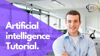 Artificial Intelligence Tutorial for Beginners | Artificial Intelligence Training | Learn AI |