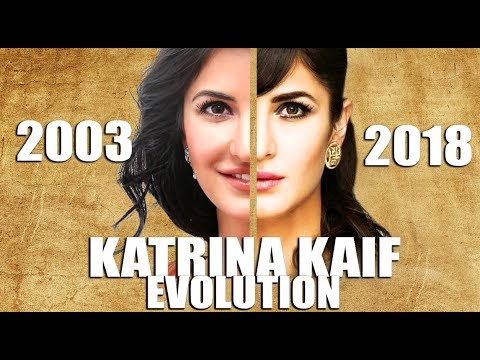 KATRINA KAIF Evolution (2003-2018)