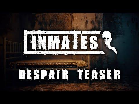 Inmates - 'Despair' Teaser thumbnail