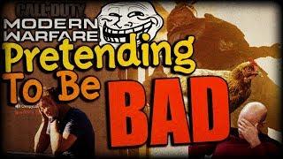 Pretending to be Bad - Search & Destroy Last Alive Trolling - Modern Warfare