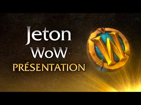World of Warcraft : le Jeton WoW expliqué