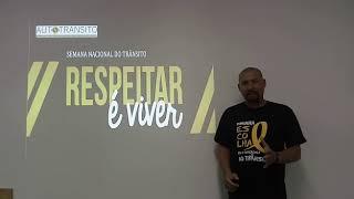 Semana Nacional de Trânsito - Prof. Douglas Milani