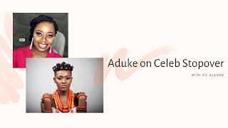 'Being an artiste is hard work' - Aduke on Celeb Stopover