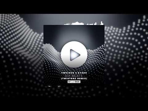 twoloud & KYANU – Six Beats (Original Mix)