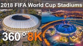 360 video, 2018 FIFA World Cup Russia. All Stadiums from drone