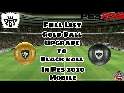 All Gold Ball Player Upgrade Into Black Ball Pes 2019