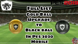 All Silver To Gold Ball Upgrades in Pes2020 / Collect them