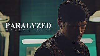 Magnus Bane - Paralyzed