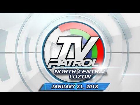 TV Patrol North Central Luzon – Jan 31, 2018