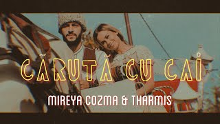 MIREYA COZMA & THARMIS - CARUTA CU CAI (Official Video)
