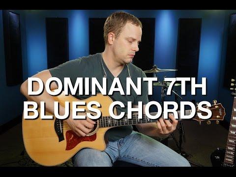Dominant 7th Blues Chords - Blues Guitar Lesson #3