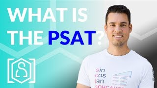 Everything you need to know about the PSAT!