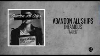 Abandon All Ships - Faded