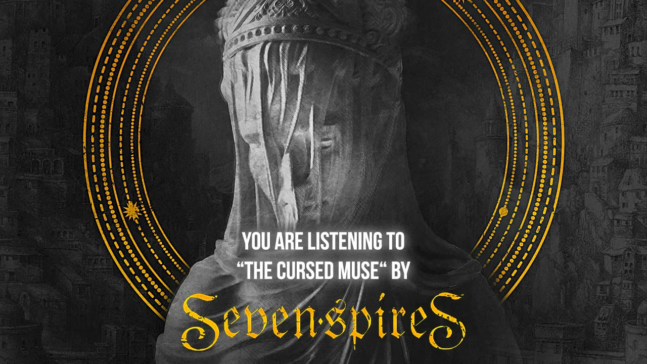 SEVEN SPIRES - The cursed muse
