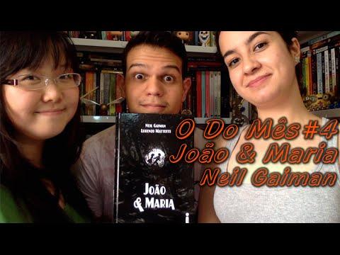 O Do Me?s #4 - Joa?o e Maria - Neil Gaiman | Cultura & Próxima Leitura
