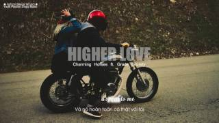 Gambar cover [Lyrics+Vietsub] Higher Love ft. Grace Grundy - Charming Horses