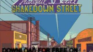 grateful dead - I Need A Miracle - Shakedown Street