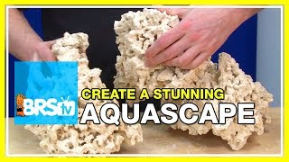 Week 11: Simple ways to create the perfect aquascape | 52 Weeks of Reefing #BRS160