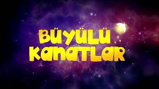 Büyülü Kanatlar Türkçe Dublajlı Fragman