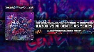 Kazoo Vs Mi Gente Vs Years (Alesso Tomorrowland 2017 Mashup)