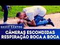 Respiração Boca A Boca | Câmeras Escondidas (18/11/18)