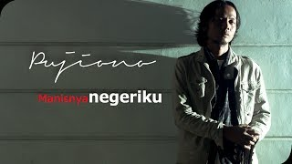 Pujiono - Manisnya Negeriku [Official Video Clip]