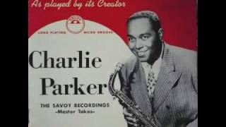 Billie's Bounce / Charlie Parker The Savoy Recordings