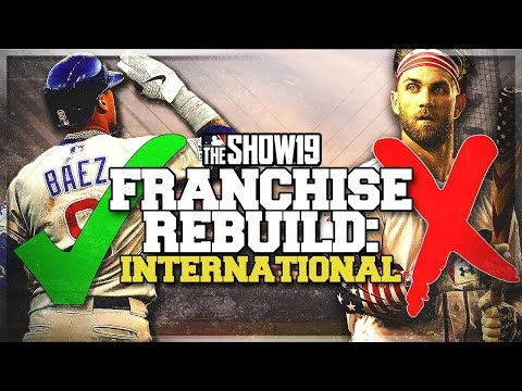 INTERNATIONAL PLAYERS ONLY REBUILD CHALLENGE!! | MLB the Show 19 Franchise Rebuild