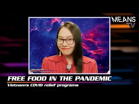 Vietnam Delivering FREE FOOD to deal with COVID || Means Morning News Report