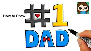 How to Draw #1 DAD ❤️ | Father's Day Art