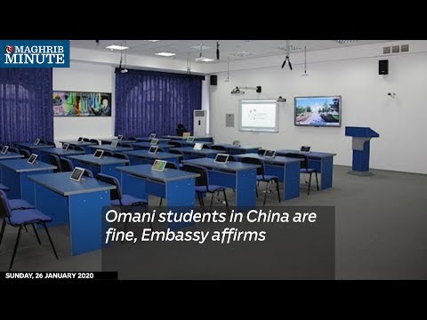 Omani students in China are fine, Embassy affirms