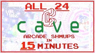 All Twenty-Four of CAVE's danmaku arcade shmups in 15 minutes! - compilation
