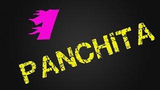 Panchita (Canción Nº1)