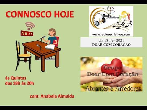 2021-02-18 - CONNOSCO HOJE DOAR COM CORAÇÃO