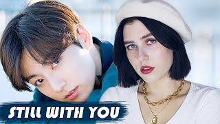 Jungkook (BTS) - Still With You (Russian Cover ▫ На русском)
