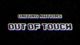 Uniting Nations   Out Of Touch (Official Lyrics Video)