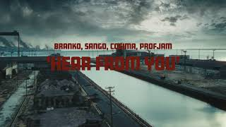 Branko, Sango, Cosima, ProfJam - 'Hear From You' Directed by Augusto Fraga