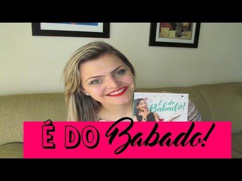 RESENHA: É Do Babado - Livro da Evelyn Regly | Fik Dik Blog