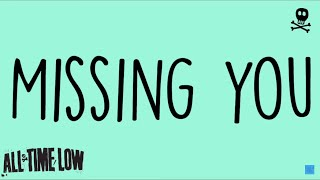 All Time Low - Missing You (Lyrics)