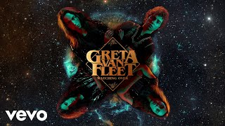 Greta Van Fleet   Watching Over (Audio)