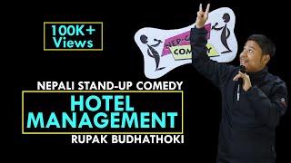 Hotel Management | Nepali Stand-up Comedy | Rupak Budhathoki | Nep-Gasm Comedy - Video Youtube