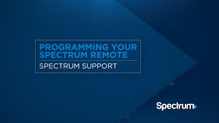 Programming Your Spectrum Remote