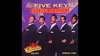 """Five Keys, """"Out of Sight, Out of Mind"""" [Acappella]"""